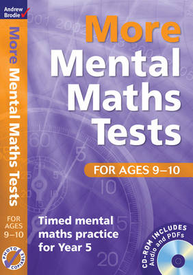 More Mental Maths Tests for Ages 9-10: Timed Mental Maths Practice for Year 5 - Mental Maths Tests