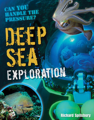 Deep Sea Exploration: Age 9-10, Below Average Readers - White Wolves Non Fiction (Hardback)