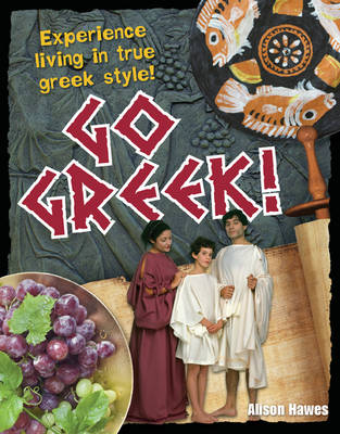 Go Greek!: Age 9-10, Below Average Readers - White Wolves Non Fiction (Hardback)