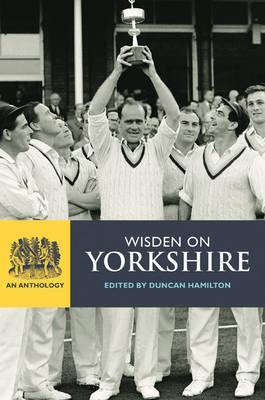 Wisden on Yorkshire: An Anthology (Hardback)