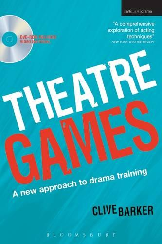 Theatre Games: A New Approach to Drama Training - Performance Books