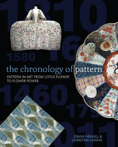 The Chronology of Pattern: Pattern in Art from Lotus Flower to Flower Power (Paperback)