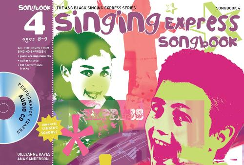 Singing Express Songbook 4: All the Songs from Singing Express 4 - Singing Express