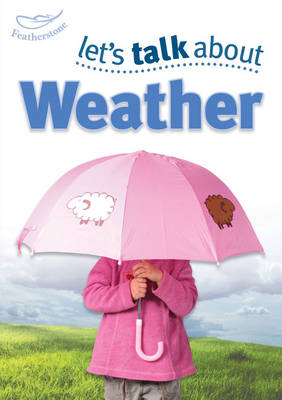 Let's Talk About the Weather (Paperback)