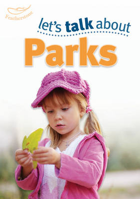 Let's Talk About the Park (Paperback)
