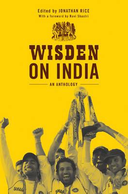 Wisden on India: An anthology (Hardback)