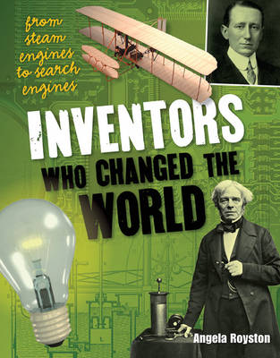 Inventors That Changed the World: Age 10-11, average readers - White Wolves Non Fiction (Paperback)
