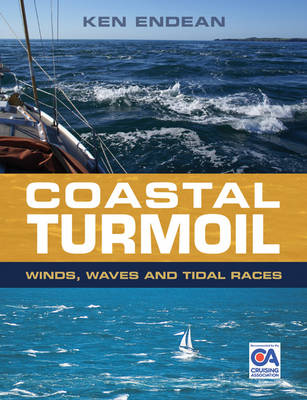 Coastal Turmoil: Winds, Waves and Tidal Races (Paperback)