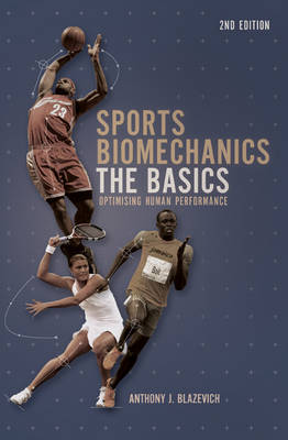 Sports Biomechanics: The Basics: Optimising Human Performance (Paperback)
