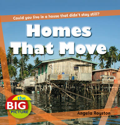 Homes That Move - The Big Picture (Hardback)