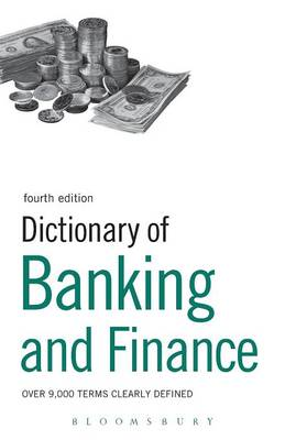 Dictionary of Banking and Finance: Over 9,000 Terms Clearly Defined (Paperback)