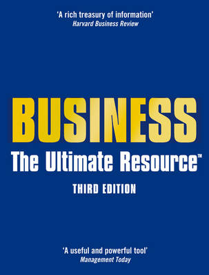 Business: The Ultimate Resource (Hardback)