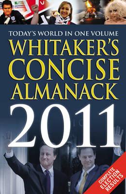 Whitaker's Concise Almanack 2011 - Whitaker's (Paperback)