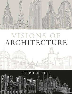 Visions of Architecture (Paperback)