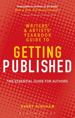 The Writers' and Artists' Yearbook Guide to Getting Published: The Essential Guide for Authors (Paperback)