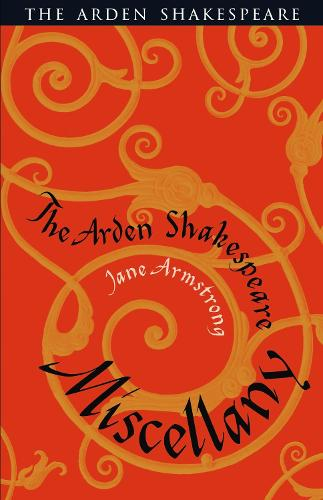 The Arden Shakespeare Miscellany (Paperback)