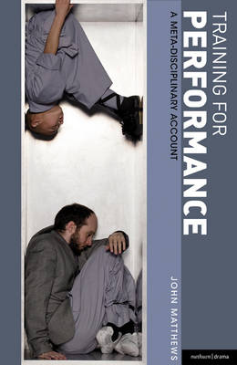 Training for Performance: A meta-disciplinary account - Performance Books (Paperback)