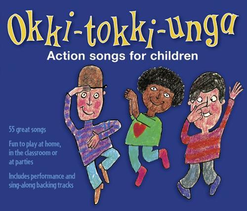 Okki-Tokki-Unga (triple CD pack): Action Songs for Children - Songbooks (CD-Audio)