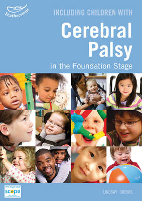 Including Children With Cerebral Palsy in the Foundation Stage - Inclusion (Paperback)