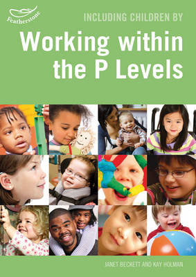 Including Children Working within the P Levels in the Foundation Stage - Inclusion (Paperback)