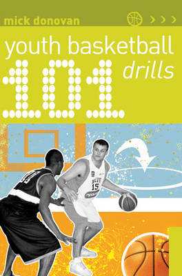 101 Youth Basketball Drills (Paperback)