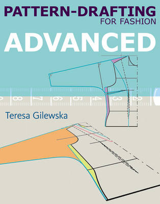 Pattern-drafting for Fashion: Advanced (Paperback)