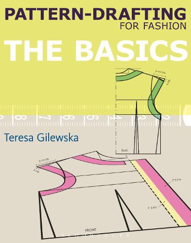 Pattern-drafting for Fashion: The Basics (Paperback)