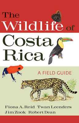 The Wildlife of Costa Rica: A Field Guide (Paperback)