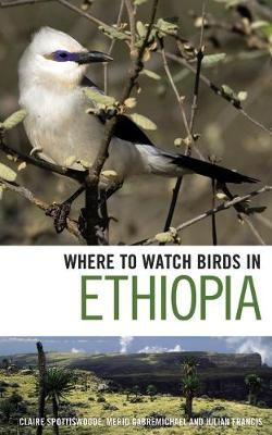 Where to Watch Birds in Ethiopia - Where to Watch Birds (Paperback)