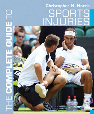 The Complete Guide to Sports Injuries - Complete Guides (Paperback)