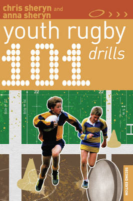 101 Youth Rugby Drills - 101 Drills (Paperback)