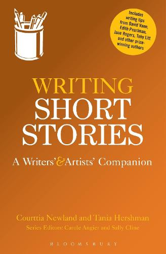 Writing Short Stories: A Writers' and Artists' Companion - Writers' and Artists' Companions (Paperback)