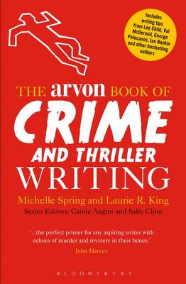 The Arvon Book of Crime and Thriller Writing (Paperback)