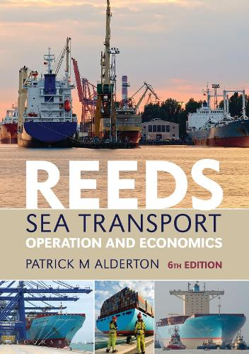 Reeds Sea Transport: Operation and Economics - Reed's Professional (Paperback)
