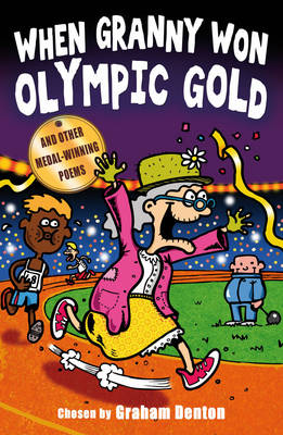 When Granny Won Olympic Gold: and other medal-winning poems (Paperback)