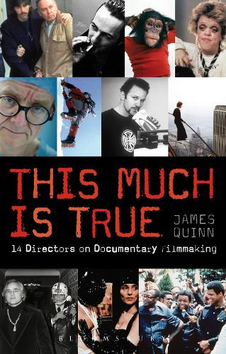 This Much is True: 14 Directors on Documentary Filmmaking (Paperback)