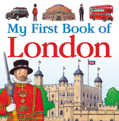 My First Book of London (Hardback)