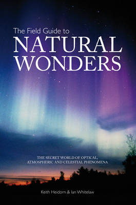 The Field Guide to Natural Wonders - Black's Nature Guides (Paperback)