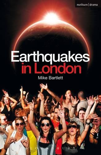 Earthquakes in London - Modern Plays (Paperback)