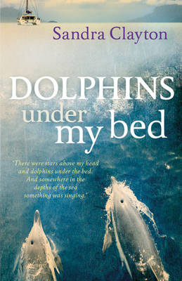 Dolphins Under My Bed (Paperback)