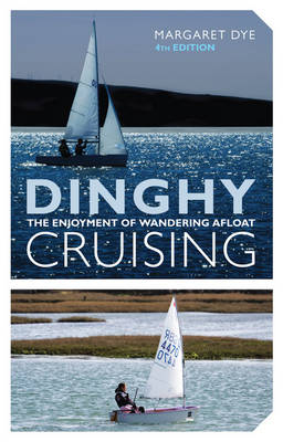 Dinghy Cruising (Paperback)