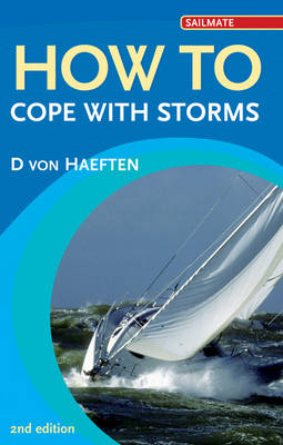 How to Cope with Storms - Sailmate (Paperback)