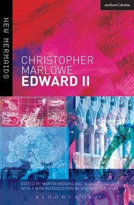 Edward II - Arden Early Modern Drama (Paperback)