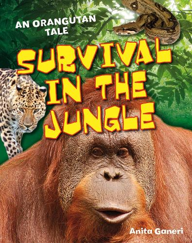 Survival in the Jungle: Age 6-7, above average readers - White Wolves Non Fiction (Paperback)