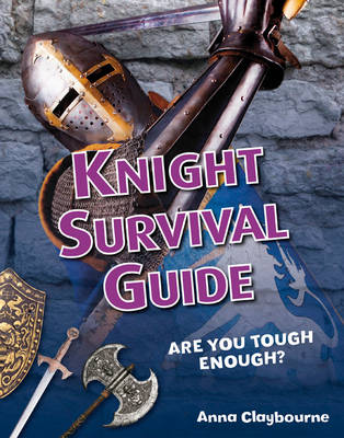 Knight Survival Guide: Age 6-7, above average readers - White Wolves Non Fiction (Paperback)