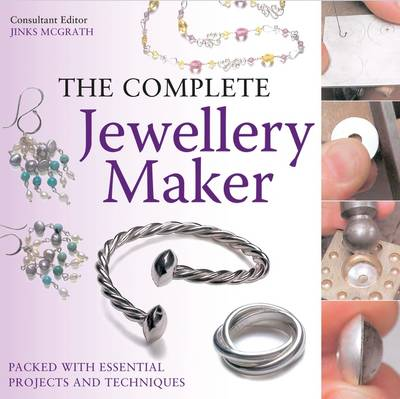 The Complete Jewellery Maker (Paperback)