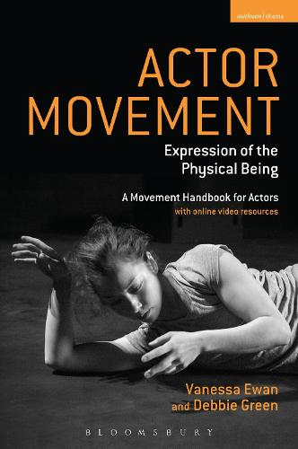 Actor Movement: Expression of the Physical Being - Performance Books (Paperback)