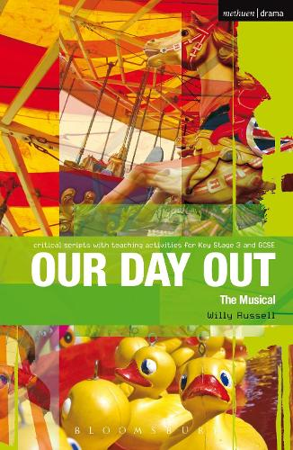 Our Day Out: Improving Standards in English through Drama at Key Stage 3 and GCSE - Critical Scripts (Paperback)