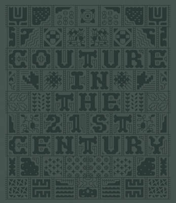 Couture in the 21st Century (Hardback)