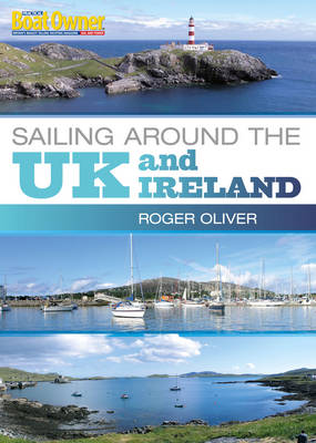 Practical Boat Owner's Sailing Around the UK and Ireland (Paperback)